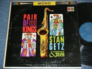 画像1: STAN GETZ & HORECE SILVER - PAIR OF KINGS / 1962 US ORIGINAL Mono LP