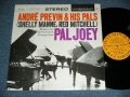 "ANDRE PREVIN and His PALS SHELLY MANNE & RED MITCHELL  - PAL JOEY ( Ex+/Ex++ ) / 1959 US AMERICA ORIGINAL ""YELLOW Label with BLACK Print Label"" STEREO Used LP"