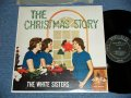 The WHITE  SISTERS  - THE CHRISTMAS STORY ( Ex+++/MINT- Looks:Ex++ ) / 1950'S?  US AMERICA ORIGINALMONO Used  LP