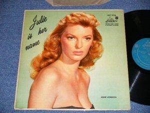 """画像1: JULIE LONDON - JULIE IS HER NAME ( DEBUT ALBUM )( Matrix # B-14988 V-5713-3006 A/ B-14989  V-5713-3006 B HX) (Ex+.Ex Looks:VG+++,A-1:VG+++ ) / 1956 US AMERICA ORIGINAL MONO """"1st Press LIBERT Credit Front Cover""""""""1st  Press Glossy Jcaket """" """"1st Press BACK Cover"""" """"HEAVY USING JACKET""""  """"1st PRESS Turquoise Color LABEL"""" Used LP"""