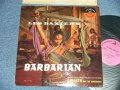 ost LES BAXTER - BARBARIAN  (Ex++/MINT- EDSP)  / 1958 US AMERICA ORIGINAL Used LP
