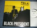 "FELA ANIKULAPO KUTI - BLACK-PRESIDENT (NEW) /  1998 UK ENGLAND ORIGINAL  ""BRAND NEW""  12"""