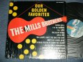 The MILLS BROTHERS - OUR GOLDEN FAVORITES  ( MINT-/MINT- )  / US AMERICA REISSUE Used LP