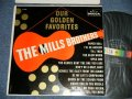 The MILLS BROTHERS - OUR GOLDEN FAVORITES  ( Ex+++/MINT- )  / 1960 US AMERICA Original MONO Used LP