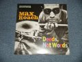 "MAX ROACH  -  DEEDS, NOT WORDS ( SEALED) /  US AMERICA REISSUE ""BRAND NEW SEALED""  LP"