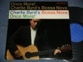 CHARLIE BYRD - ONCE MORE! CHARLIE BYRD'S BOSSA NOVA  (Ex++/Ex+++ Looks:MINT-)  / 1963 US AMERICA ORIGINAL MONO Used LP