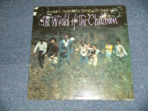 """画像1: Shamek Farrah & Sonelius Smith  The World Of The Children (SEALED) /  US AMERICA Reissue """"BRAND NEW SEALED""""  LP"""