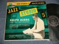 RALPH BURNS - JAZZ STUDIO #5 (Ex, VG/MINT- Larg Wear )  / 1956 US AMERICA ORIGINAL MONO Used LP