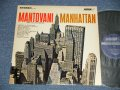 MANTOVANI - MANHATTAN (Ex+/Ex++)  / 1963 US AMERICA ORIGINAL + UK EXPORT STEREO Used  LP