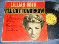 LILLIAN ROTH - I'LL CRY TOMORROW (Ex+/Ex+ EDSP) / 1957 US AMERICA ORIGINAL    MONO Used LP
