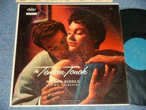 """画像1: NELSON RIDDLE - THE TENDER TOUCH (Ex++/MINT- ~ Ex+++)  / 1956 US AMERICA ORIGINAL 1st Press """"TURQUOISE Label""""  MONO Used  LP"""