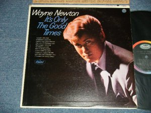 "画像1: WAYNE NEWTON - IT'S ONLY THE GOOD TIMES (Ex++/Ex+++ EDSP, BB for PROMO) / 1967 US AMERICA ORIGINAL ""PROMO"" MONO  Used LP"