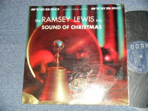 """画像1: The RAMSEY LEWIS TRIO - SOUND OF CHRISTMAS (Ex/VG++ EDSP, Some Noisy)  / 1961  US AMERICA ORIGINAL """"1st Press DARK BLUE Label"""" STEREO Used LP"""
