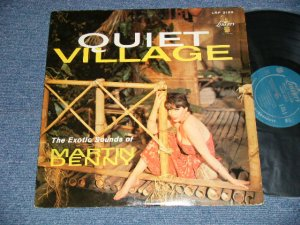 "画像1: MARTIN DENNY - QUIET VILLAGE (Ex++/Ex++ Looks:Ex+  SWOBC, STOBC,  )  / 1959 US AMERICA ORIGINAL 1st Press ""TURQUOISE Label"" MONO Used LP"