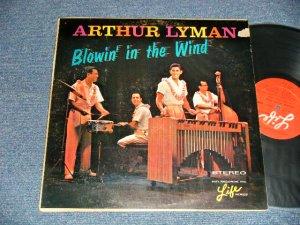 画像1: ARTHUR LYMAN - BLOWIN' IN THE WIND(Ex-, Ex+/Ex++ Looks:Ex TEAR)  )  / 1964 US AMERICA ORIGINAL STEREO Used  LP