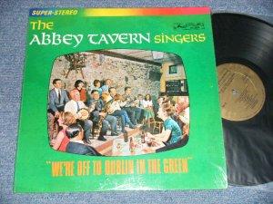 画像1: The ABBEY TAVERN SINGERS (CELTIC Music) - WE'RE OFF TO DUBLIN IN THE GREEN (MINT-/MINT-) / 1967 CANADA ORIGINAL Used LP