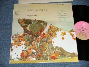 """画像1: MILT JACKSON (MJQ, MODERN JAZZ QUARTET) - BORN FREE (Ex+/+++/MINT)  / 1977 Version? US AMERICA Later Press """"PINK LABEL"""" Used LP"""