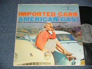 """画像1: CAROLE CARR - IMPORTED CARR AMERICAN GAS! ( Ex+/Ex+++  EDSP, STEAROFC) / 1959 US AMERICA ORIGINAL 1st Press """"GRAY Label"""" MONO Used LP"""