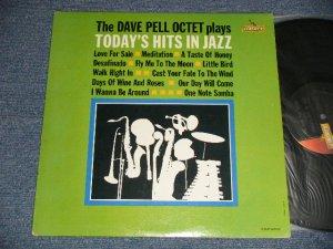 画像1: The DAVE PELL OCTET - Plays TODAY'S HITS IN JAZZ (Ex++/MINT- Looks:Ex++) / 1961 US AMERICA ORIGINAL MONO Used LP