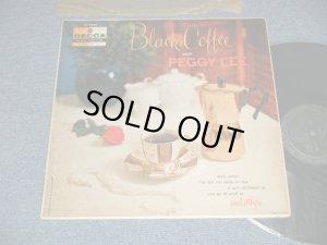"""画像1: PEGGY LEE - BLACK COFFEE with PEGGY LEE ( Ex++, Ex/Ex+++ STOBC, EDSP) / 1956 US AMERICA ORIGINAL """"BLACK with SILVER PRINT Label"""" MONO Used LP"""