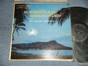 """画像1: The HAWAIIAN TROUBADORS - HAWAIIAN MEMORIES (Ex++/Ex++ Looks:Ex, Ex+++) / 1956 US AMERICA ORIGINAL 1st Press """"BLACK With SILVER PRINT Label"""" MONO Used LP"""