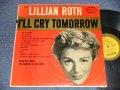 LILLIAN ROTH - I'LL CRY TOMORROW (Ex+++, Ex/Ex+++) / 1957 US AMERICA  MONO Used LP