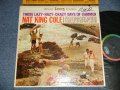 "NAT KING COLE - THOSE LAZY-HAZY-CRAZY DAYS OF SUMMER (Ex+/MINT- WOFC, WOBC) / 1963 US AMERICA ORIGINAL 1st Press ""BLACK with RAINBOW CAPITOL logo on TOP Label"" STEREO  Used LP"