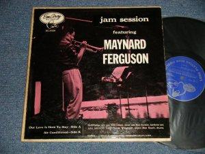 """画像1: MAYNARD FERGUSON - JAM SESSION Featuring MAYNARD FERGUSON (Ex+/Ex+++ Looks:Ex++ EDSP) / 1956 US AMERICA ORIGINAL 1st Press """"DARK BLUE With SILVER PRINT Label"""" MONO Used LP"""