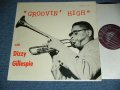 DIZZY GILLESPIE - GROOVIN' HIGH / 1955  US ORIGINAL MONO Used LP